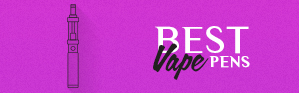 Best Vape Pen Vaporizer Brands