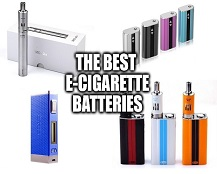 Best E-Cig Battery
